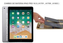 Cambiar/Remplazar Bateria  Apple ipad Pro 10.5 ( A1701 , A1709 , A1852 )
