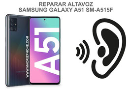 Cambiar / Reparar Altavoz Auricular Samsung Galaxy A51 SM-A515F