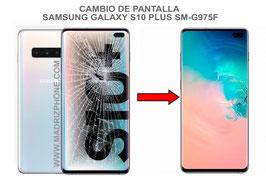 Cambiar pantalla completa Samsung Galaxy S10 Plus SM-G975F ( S10+)