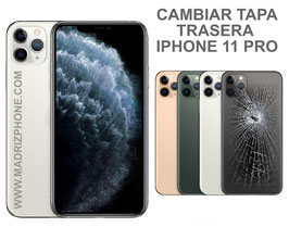 Cambiar Cristal / Reparar Tapa Trasera Apple iPHONE 11 PRO