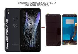 Cambiar / Reparar pantalla completa BQ Aquaris X PRO Calidad Premium