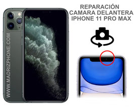Cambiar / Reparar Camara Delantera Selfie iPHONE 11 PRO MAX (ORIGINAL)