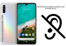 Cambiar / Reparar Altavoz Auricular Xiaomi Mi A3