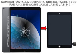 Cambiar / Reparar Pantalla Completa Apple Ipad Air 3 2019 (A2152 , A2123 , A2153 , A2154 )