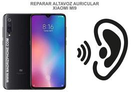Cambiar / Reparar Altavoz Auricular Xiaomi Mi9 ( MI 9) M1902F1A