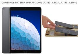 Cambiar / Remplazar Bateria Apple Ipad Air 3 2019 (A2152 , A2123 , A2153 , A2154 )