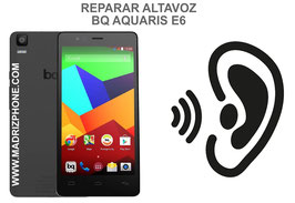 Cambiar / Reparar Altavoz Auricular BQ AQUARIS E6