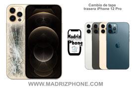 Cambiar Cristal / Reparar Tapa Trasera Apple iPhone 12 Pro