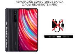 Cambiar / Reparar Conector de Carga Xiaomi Redmi Note 8 Pro ( M1906G7G )