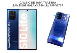 Cambiar / Reparar Tapa Trasera Samsung Galaxy S10 LITE SM-G770F
