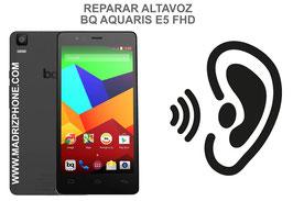 Cambiar / Reparar Altavoz Auricular BQ AQUARIS E5 FHD
