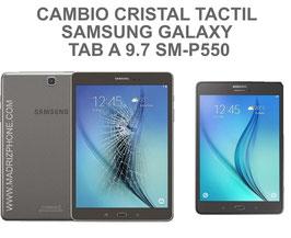 Cambiar / Reparar cristal tactil pantalla Samsung Galaxy TAB A 9.7 SM-P550 - P551 -P555