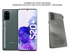 Cambiar / Reparar Tapa Trasera Samsung Galaxy S20 PLUS SM-G985F / SM-G986B (s20+)