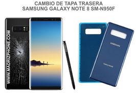 Cambiar / Reparar Tapa de cristal Trasera Samsung Galaxy Note 8 SM-N950F