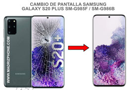 Cambiar / Reparar pantalla completa Samsung Galaxy S20 PLUS SM-G985F / SM-G986B (s20+)