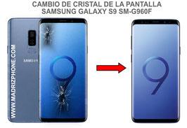 Cambiar / Reparar Cristal  de la Pantalla Samsung Galaxy S9 SM-G960F