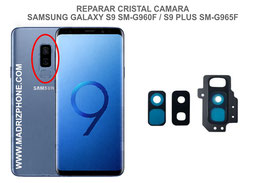 Cambiar / Reparar Cristal camara trasera Samsung Galaxy  S9 SM-G960F / S9 Plus SM-G965F