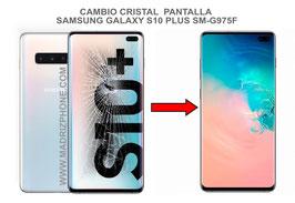 Cambiar / Reparar Cristal de la Pantalla  SAMSUNG GALAXY S10 PLUS SM-G975F ( S10+ )