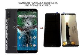 Cambiar / Reparar pantalla completa BQ Aquaris X2 PRO