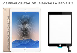 Cambiar / Reparar Cristal Tactil Apple Ipad Air 2 A1566 / A1567