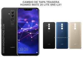Cambiar / Reparar Tapa trasera (Cristal) Huawei Mate 20 Lite SNE-LX1