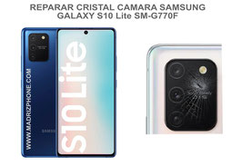 Cambiar / Reparar Cristal camara trasera Samsung Galaxy S10 LITE SM-G770F