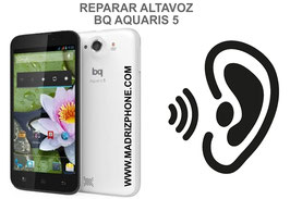 Cambiar / Reparar Altavoz Auricular BQ AQUARIS 5 / Fnac Phablet 5