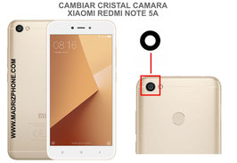 Cambiar / Sustituir Cristal camara trasera Xiaomi Redmi Note 5A