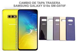 Cambiar / Reparar Tapa de cristal Trasera Samsung Galaxy S10e SM-G970F