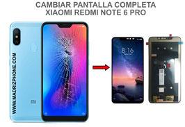 Cambiar / Reparar pantalla completa Xiaomi Redmi Note 6 Pro