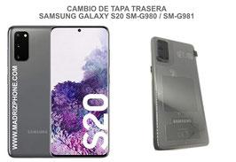 Cambiar / Reparar Tapa Trasera Samsung Galaxy S20 SM-G980F / SM-G981F