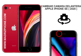 Cambiar / Reparar Cámara Delantera Selfie APPLE iPHONE SE 2020 (ORIGINAL)
