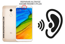 Cambiar / Reparar Altavoz Auricular Xiaomi Redmi 5 Plus