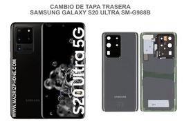 Cambiar / Reparar Tapa Trasera Samsung Galaxy S20 ULTRA SM-G988B