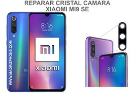 Cambiar / Reparar Cristal camara trasera Xiaomi Mi9 SE ( MI 9 SE ) M1903F2G