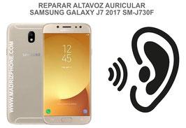 Cambiar / Reparar Altavoz Auricular SAMSUNG GALAXY J7 2017 SM-J730F