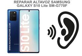 Cambiar / Reparar Altavoz Auricular Samsung Galaxy S10 LITE SM-G770F
