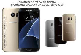 Cambiar / Reparar Tapa Trasera Samsung Galaxy S7 Edge SM-G935F