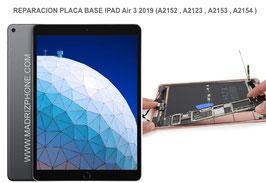 Reparar Placa Base Apple Ipad Air 3 2019 (A2152 , A2123 , A2153 , A2154 )