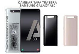 Cambiar / Reparar Tapa Trasera Samsung Galaxy A80 SM-A805F