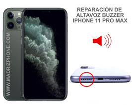 Reparar / Cambiar altavoz buzzer Apple iPHONE 11 PRO MAX