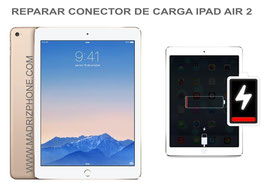 Cambiar / Reparar Conector de carga Apple Ipad Air 2 A1566 / A1567