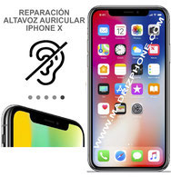 Cambiar / Reparar  Altavoz Superior APPLE iPhone X ( 10 ) ORIGINAL
