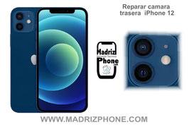 Cambiar / Reparar Cámara Trasera Apple iPhone 12