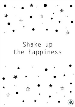 Shake up the happiness A3