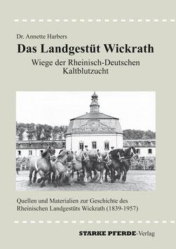 Das Landgestüt Wickrath