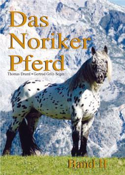 Das Noriker Pferd - Band II