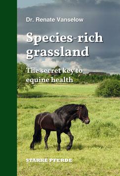 Species-rich grassland - The secret key to equine health