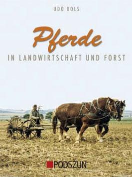 Pferde in Landwirtschaft und Forst