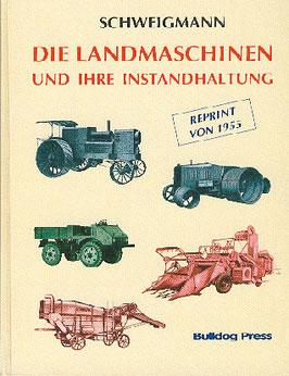 Die Landmaschinen